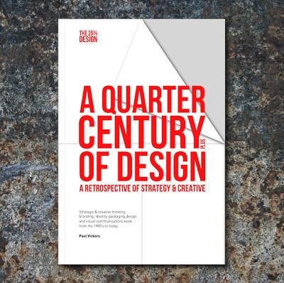Paul Vickers : Design Thinking #design #years #book #poster #25 #century #quarter
