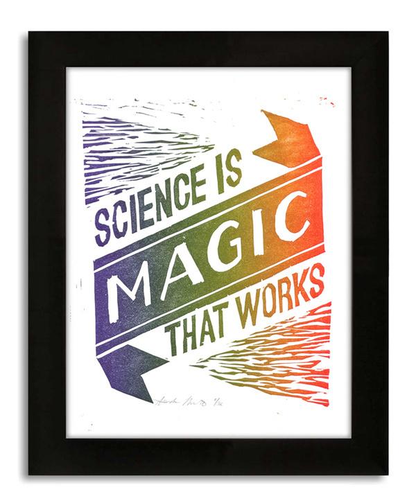 Science is Magic... The Work of Amanda Morante #frame #printmaking #print #vonnegut #letterpress #quotes #rainbow #linocut #science
