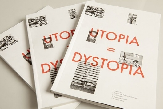 Utopia=Dystopia : MATTHEW PEEL #editorial #design #graphic #book