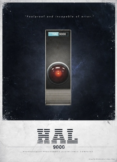 All sizes | HAL 9000 Advertisment | Flickr - Photo Sharing! #vintage #poster #film #stanley kubrick #science fiction #hal #post
