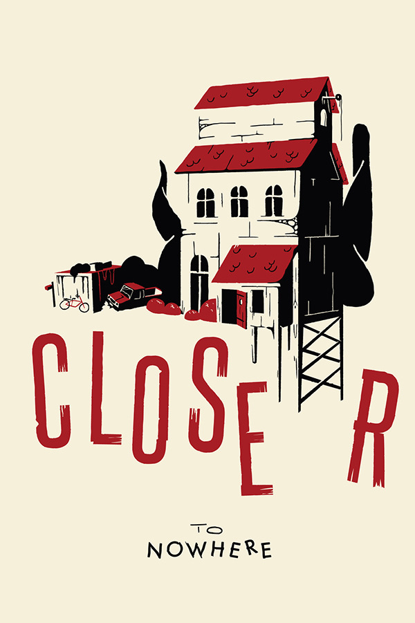CLOSER TO NOWHERE on Behance #illustration