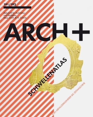 r Diagonal Patternr r #arch+ #passagen #cover #meir #schwellenatlas #2010 #editorial #und