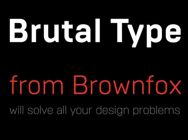 Brown Fox - Brutal Type #font #typeface
