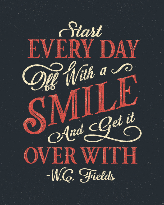 W.C. Fields Quote Poster by Drew Ellis for NJI Media #quote #vintage #poster #typography