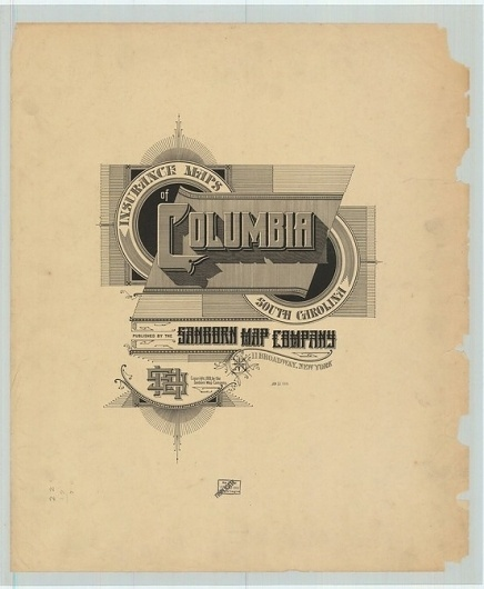 Sanborn Map Company title pages / Sanborn Insurance map - South Carolina - COLUMBIA - 1919 #typography #lettering 50% 3367 × 4080 pixels The Typograp