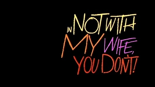 Saul Bass | Not with my wife, you don't! (1966) title sequence #bass #saul #design #graphic #titles #film #typography