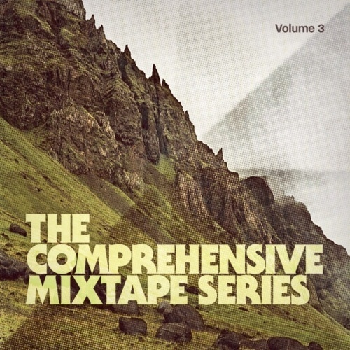 The Comprehensive Mixtape Series (Volume 3) #album art #cover #mixtape