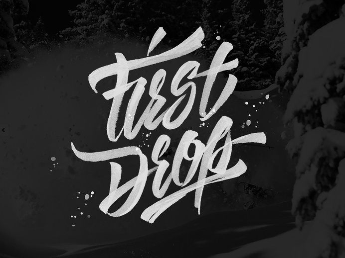 First Drop #inspiration #lettering #hand #typography