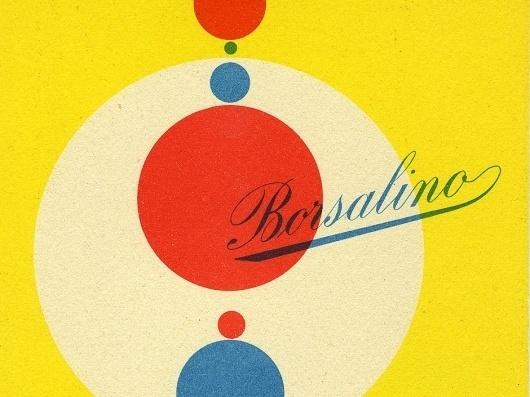Display | Borsalino Postcard Max Huber Design | Collection #max #huber #borsalino