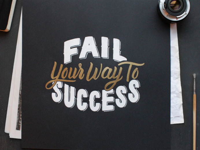 Fail your way to success - Lettering by Laura Dillema
