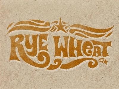 Dribbble - Rye Wheat by Kendrick Kidd #type #lettering