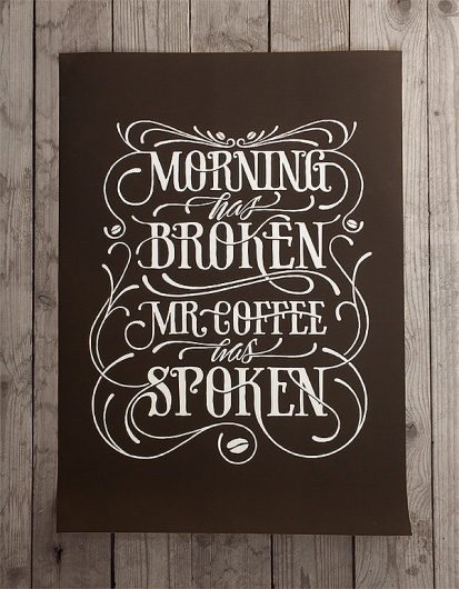 Morning has broken on the Behance Network #print #design #poster #typography