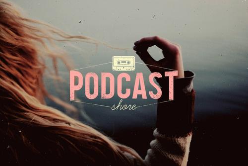 #16 Podcast Shore