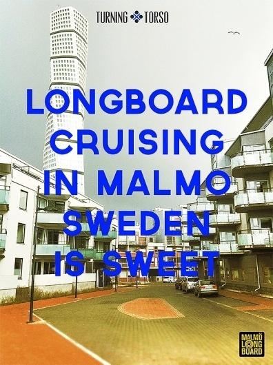Malmö Longboard #sweden #longboard #cruising #landscape #photography #typography
