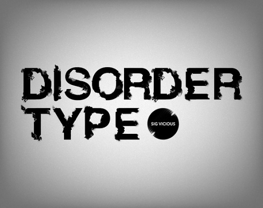 Disorder Type on the Behance Network #type #disorder #vivious #sig