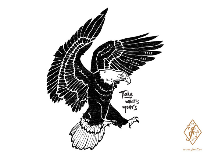 'Take What's Yours' design for F&L Co. #illustration #handdrawn #typography #eagle