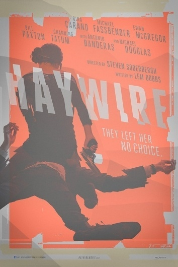 Exclusive: Steven Soderbergh's 'Haywire' Teaser Poster Debuts & We Talk To Designer Neil Kellerhouse > The Playlist #kellerhouse #film #poster #criterion #soderbergh #haywire