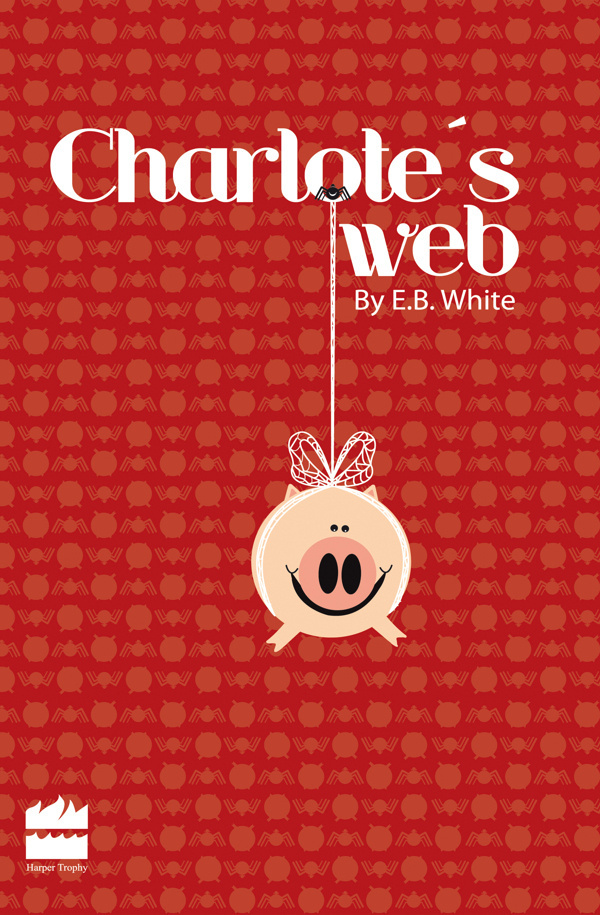 Charlotte's Web: Book cover #cover #editorial #illustration #book