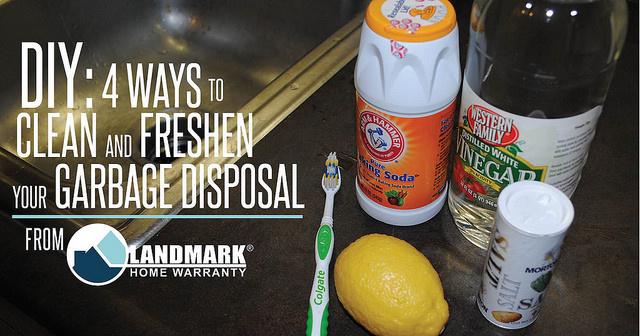 Four was to Clean and Freshen the Garbage Disposal