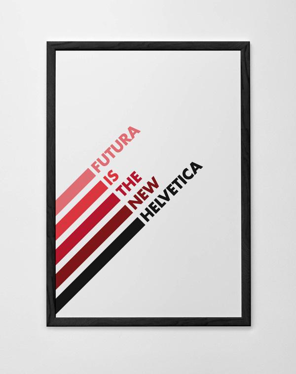 Futura is the new helvetica on Behance #lov #utura #ypeface #poster #helvetica