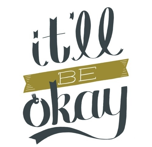 Typeverything.com -It'll Be Okay by Cash Cow aka... - Typeverything #vector #typography