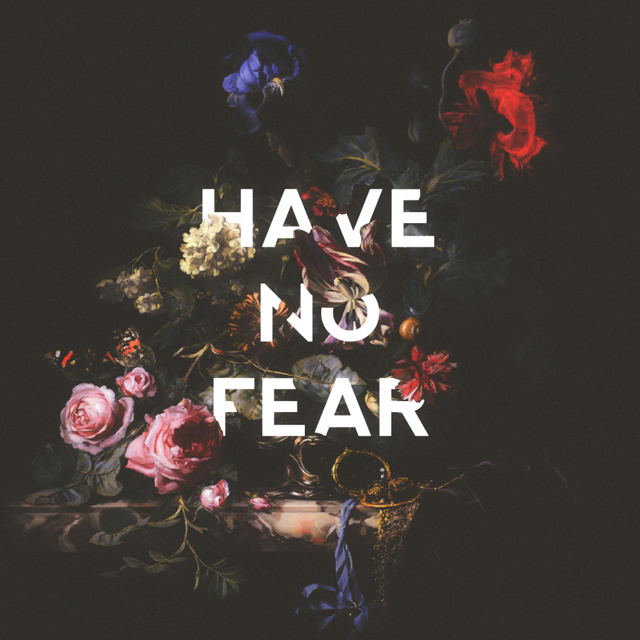 have no fear by Edgar Hernandez  #type  #lettering #floral #painting