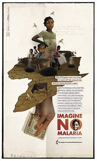 Imagine No Malaria print ads #africa #print #malaria #grunge #collage