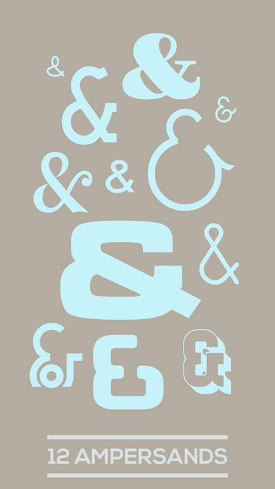 12 Ampersands #art #typography #type #poster #layout #prints #fonts