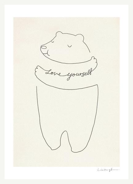 Love Yourself – ilovedoodle #bear #illustration #love #poster