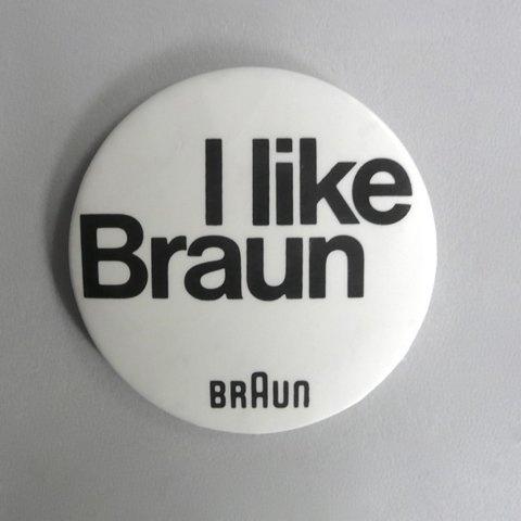 Braun electrical - Merchandising - I like Braun badge #merchandising #braun #badge #typography