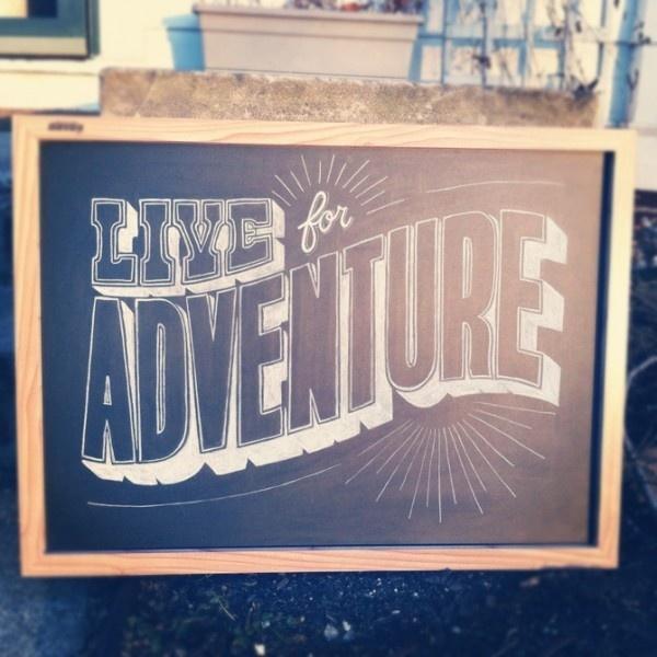 photo #adventure #drawing #chalk #typography