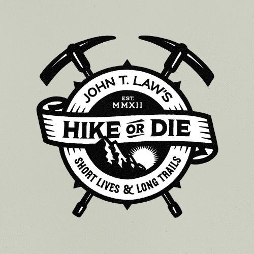 Hike or Die #die #banner #badge #hike #outdoors #or #pick