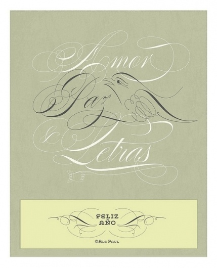 2011. Love, peace and fonts. | Flickr - Photo Sharing! #type #ale #script #paul