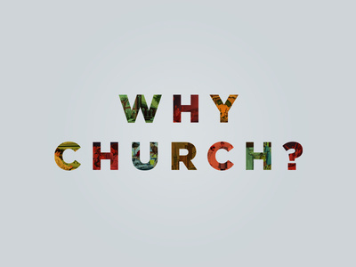 Why Church? #lettering #typography