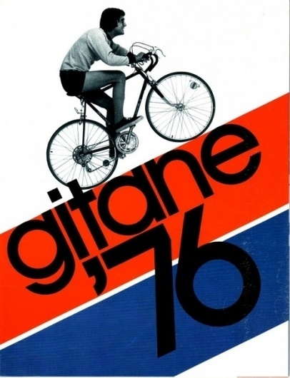 Some Things from Some Other People - Catalog: Gitane USA 1976 Bicycle Catalog. #bicycle #catalog #design #graphic #typography