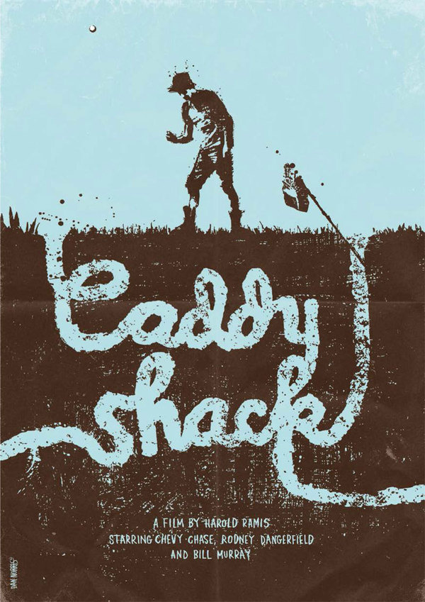 Caddyshack #shack #gig #caddy #poster