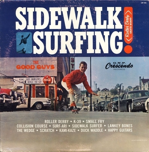 All sizes | Good Guys (The Challengers) - Sidewalk Surfing | Flickr - Photo Sharing! #album #record #cover #1960s #illustration #artwork