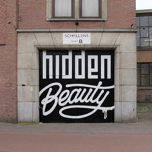 one off magazine: one streetart > hidden beauty #sign #lettering