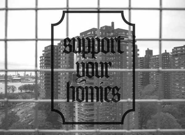 support your homies #don #sleep #photography #magazine #typography