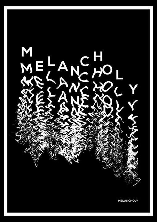 MELANCHOLY #melancholy #typo #typography