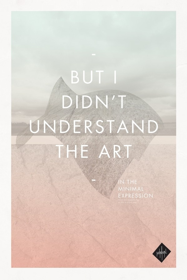 What is Minimalism? on the Behance Network #poster