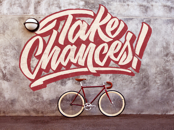 Take Chances #inspiration #lettering #hand #typography