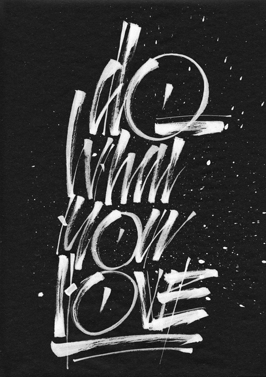 Do What You Love on Behance #calligraphy