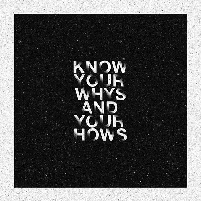 KNOW YOUR WHYS AND YOUR HOWS / Rinski #Poster #typography #graphicdesign #technique