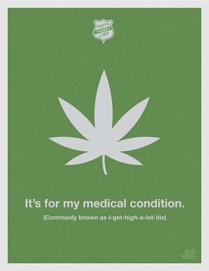 Truth and Lies on the Behance Network #truth #lies #design #illustration #weed #poster