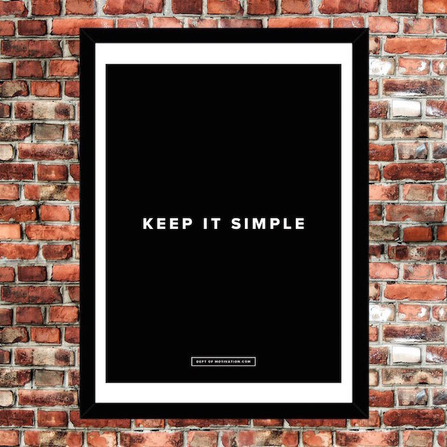 Keep It Simple Poster #tech #flow #gadget #gift #ideas #cool