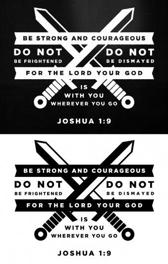 Dribbble - joshua19.jpg by Matt Scribner #strength #scripture #design #gospel #lord #bible #swords