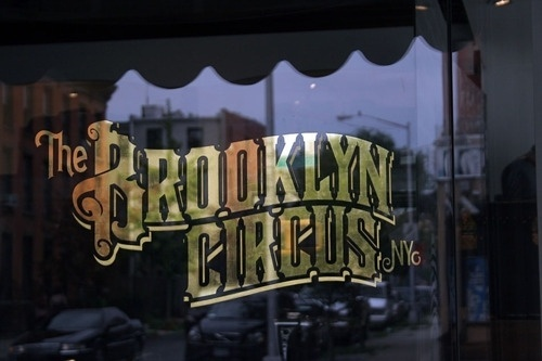 Typeverything.com - The Brooklyn Circus NY -... - Typeverything
