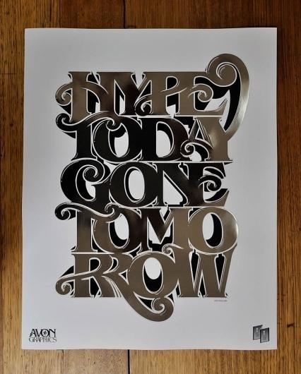 Ltd Ed – Hype Today Gone Tomorrow Specialty Print - Luke Lucas – Typographer   Graphic Designer   Art Director #luke #image #as #type #lucas