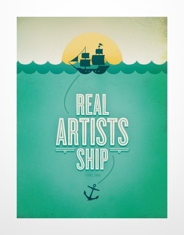 Busy Building Things — Real Artists Ship print #steve #busy #print #jobs #real #ship #artists #building #things #typography